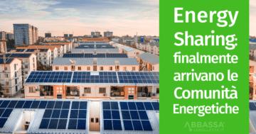 Energy Sharing: finalmente arrivano le Comunità Energetiche