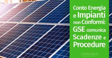 Conto Energia e Impianti non Conformi: GSE Comunica Scadenze e Procedure