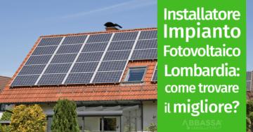 impianto fotovoltaico lombardia come trovare il migliore