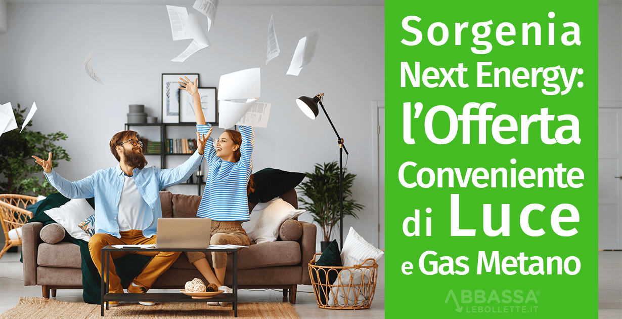 Sorgenia Next Energy: l'Offerta Conveniente di Luce e Gas Metano