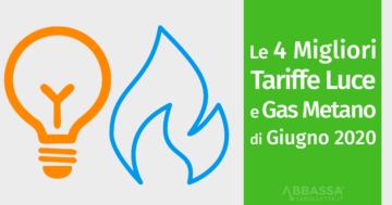 4 migliori tariffe luce e gas di giugno 2020
