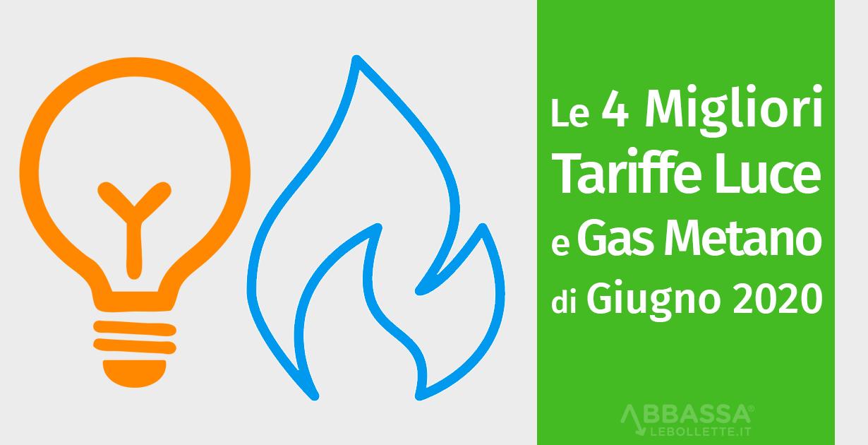 Le 4 migliori tariffe Luce e Gas metano di Giugno 2020