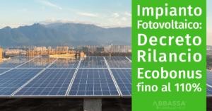 """Impianto Fotovoltaico: Nel """"Decreto Rilancio"""" Ecobonus fino al 110%"""