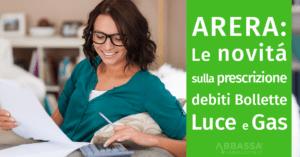 ARERA: Le novità sulla prescrizione debiti bollette luce e gas