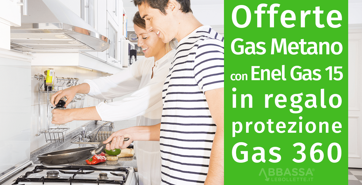 Offerte Gas Metano: con Enel Gas 15 in regalo protezione Gas 360