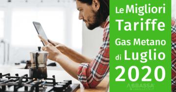 Le migliori tariffe gas metano di Luglio 2020
