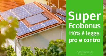Super ecobonus 110%: pro e contro