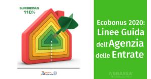 Ecobonus 2020: le linee guida dell'Agenzia delle Entrate