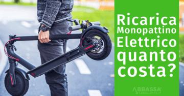 Ricarica Monopattino Elettrico: quanto costa?