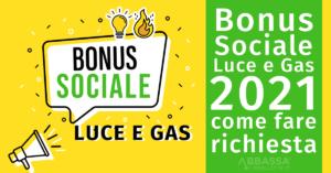 Bonus Sociale Luce e Gas 2021: come fare Richiesta