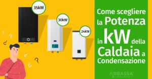 Come scegliere la Potenza in kW della Caldaia a Condensazione