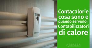 Contacalorie: cosa sono e quando servono i contabilizzatori di calore
