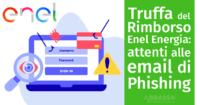 Truffa Rimborso Enel: attenti alle email di Phishing