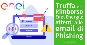 Truffa Rimborso Enel Phishing 2020