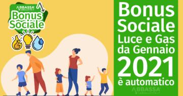 Bonus Sociale Luce e Gas da Gennaio 2021 è automatico