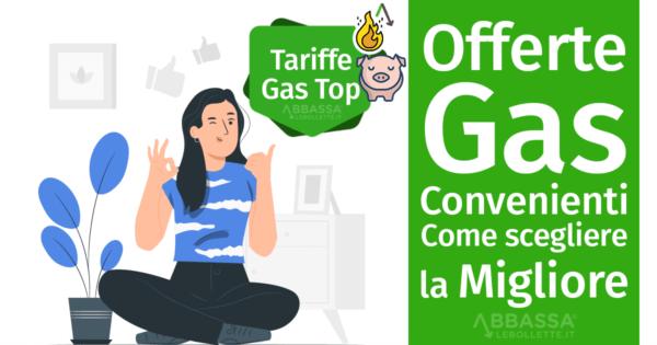 Offerte Gas Convenienti : Come scegliere la Migliore