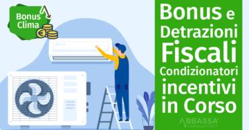 Bonus e Detrazioni Fiscali Condizionatori: Tutti gli incentivi in Corso