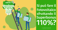 Si può fare il fotovoltaico con il Superbonus 110%?