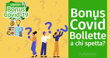 Bonus Covid per le Bollette: a chi spetta?