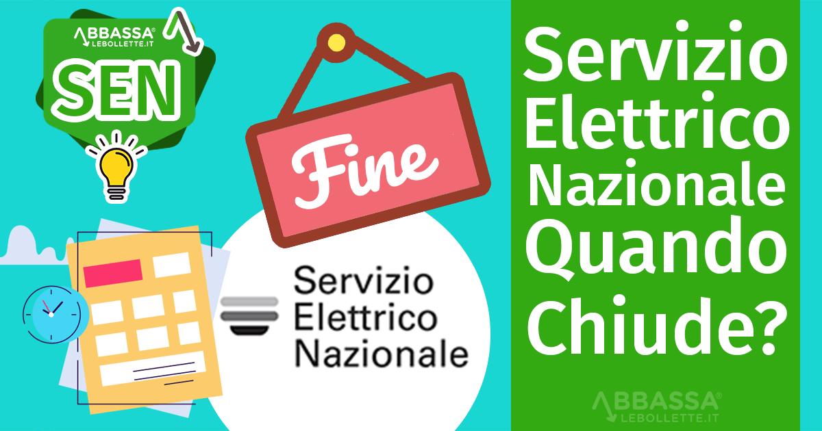 Servizio Elettrico Nazionale: Quando Chiude?