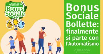 Bonus Sociale Bollette: finalmente si parte con l'automatismo