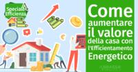Come aumentare il valore della casa con l'Efficientamento Energetico