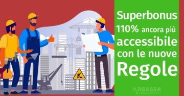 Superbonus 110% ancora più accessibile con le nuove regole