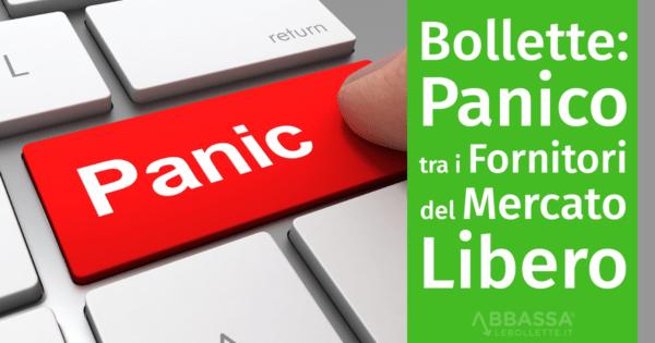 Bollette Luce e Gas: panico tra i fornitori del Mercato Libero
