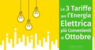 Le 3 Tariffe per l'Energia Elettrica più Convenienti di Ottobre