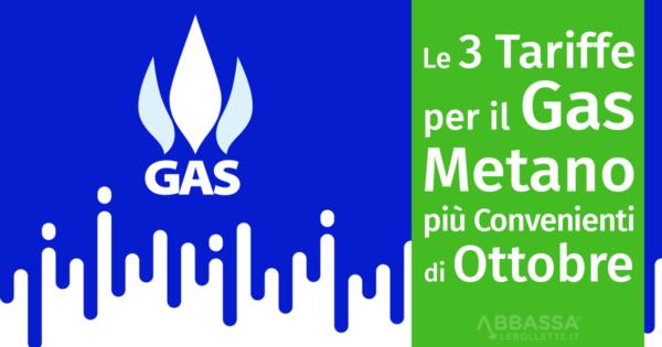 Le 3 Tariffe Gas Più Convenienti di Ottobre